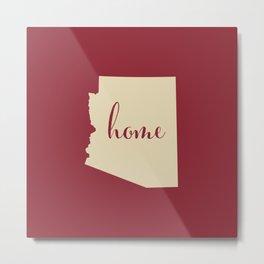 Arizona is Home - Go Coyotes! Metal Print