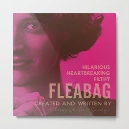 Fleabag, Phoebe Waller-Bridge, british comedy show, alternative poster Metal Print