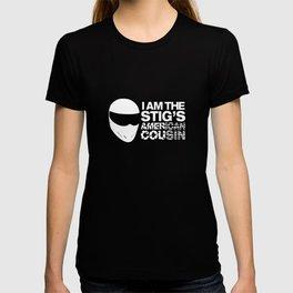 I am The Stig's American Cousin T-shirt