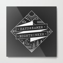daydreamer nighthinker Metal Print