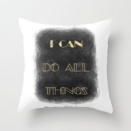 I Can [do all things] (gold) Throw Pillow
