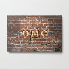 O M G  - Brick Metal Print