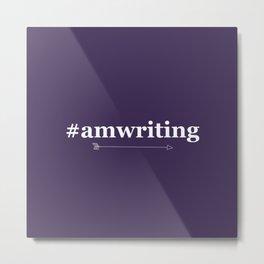#amwriting Metal Print