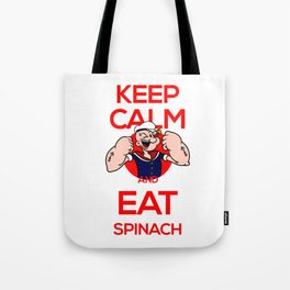 Keep calm and eat spinach isolated Tote Bag