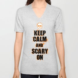 FUNNY HALLOWEEN KEEP CALM AND SCARY ON Unisex V-Neck