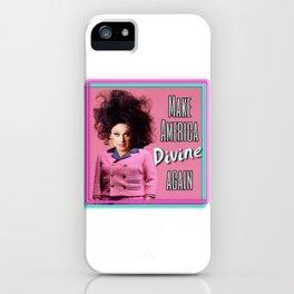 Make America Divine Again iPhone Case