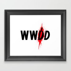What Would Dexter Do? Framed Art Print