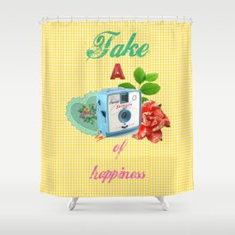 Take a picture of happiness Shower Curtain