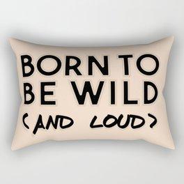 Wild and loud Rectangular Pillow