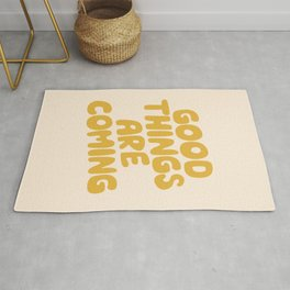Good Things Are Coming Rug