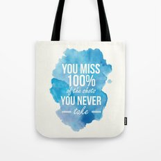 Shots You Take Tote Bag