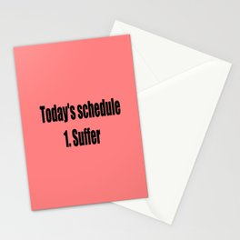 today suffer funny sarcastic quote Stationery Cards