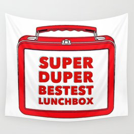 Super Duper Bestest Lunchbox Wall Tapestry