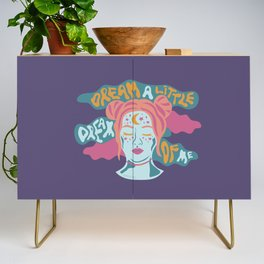 Dream a little dream of me Credenza