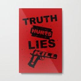 Truth Hurts - RED Metal Print