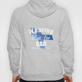 Wearing Blue Colon Cancer For Dad Hoody