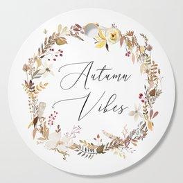 Autumn Vibes Cutting Board