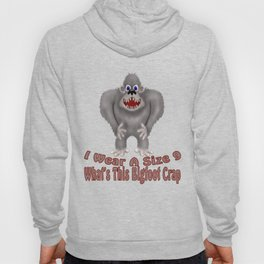 Bigfoot Crap Hoody