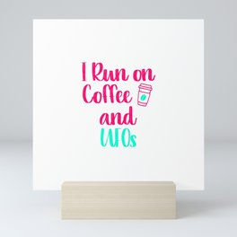 I Run on Coffee and UFOs Funny Space Alien Quote Mini Art Print