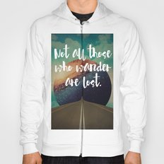 Vintage Quotes Collection -- Not All Those Who Wander Are Lost Hoody