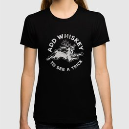 """Add Whiskey To See A Trick"" Cute & Funny Jackalope Design T-shirt"