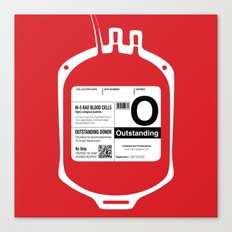 My Blood Type is O, for Outstanding! Canvas Print