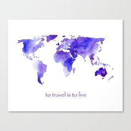 to travel is to live || watercolor map Canvas Print