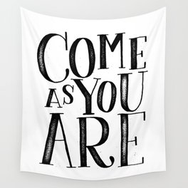 ...as you are Wall Tapestry