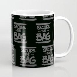 SECURE THE BAG Coffee Mug