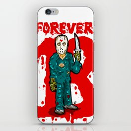 Jason Vorhees just won't stop...  EVER!  Friday the 13th is ETERNAL! iPhone Skin