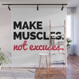 Make Muscles Gym Quote Wall Mural