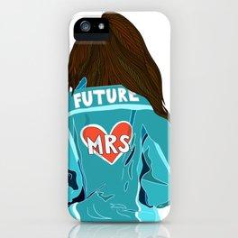 Future MRS Brunette bride iPhone Case