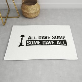 Military: All Gave Some, Some Gave All Rug