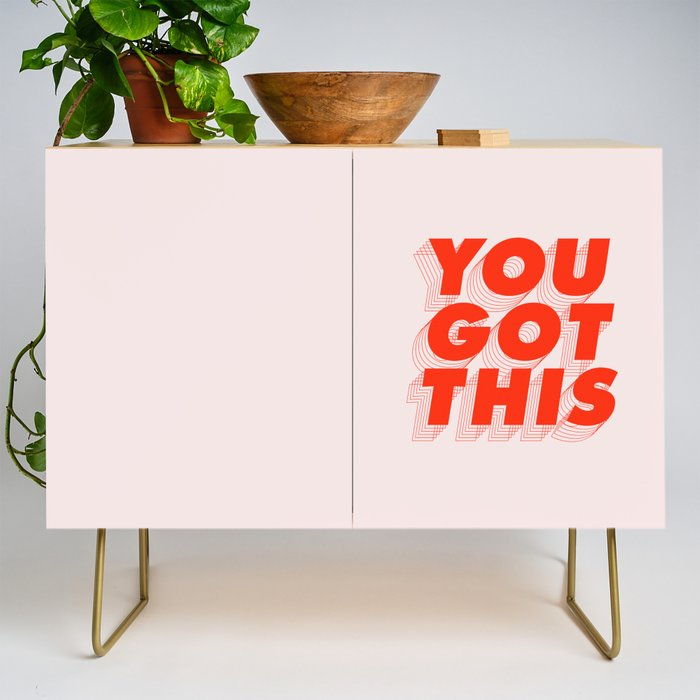 You Got This Credenza