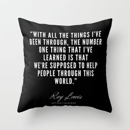 12  | Ray Lewis Quotes 190511 Throw Pillow