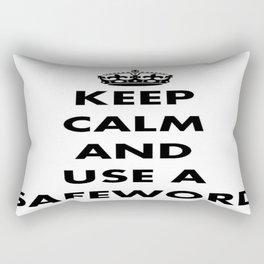 Keep Calm and Use A Safeword Rectangular Pillow