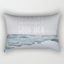 Iceland Is Always A Good Idea Rectangular Pillow