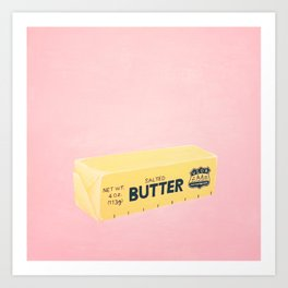 The Butter The Better Kunstdrucke