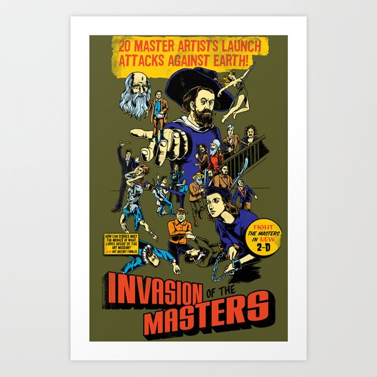 Invasion of the Masters! Art Print