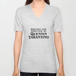 Written and Directed by Quentin Tarantino Unisex V-Neck