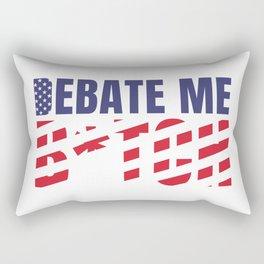 Debate me b*tch Rectangular Pillow