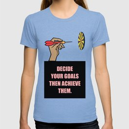 Lab No. 4 - Decide Your Goals Then Achieve Them Corporate Start-Up Quotes Poster T-shirt