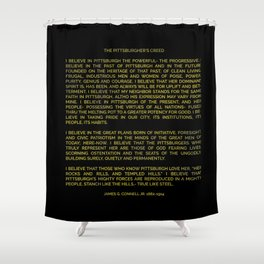 The Pittsburgher's Creed Shower Curtain