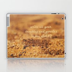 Write Your Troubles on the Sand Laptop & iPad Skin