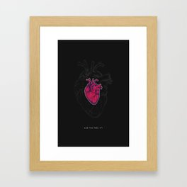 This is your heart Framed Art Print