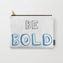 Be Bold Blue/Grey Carry-All Pouch