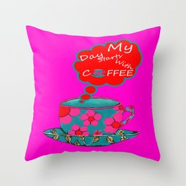 My Day Starts With Coffee - Pink Throw Pillow
