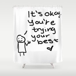 """It's okay"" Doodle Shower Curtain"