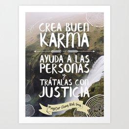 Good Karma (Spanish) Art Print