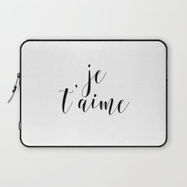 Je t'aime, Love Quote, French Quote, Inspirational Art, Anniversary Gift Laptop Sleeve